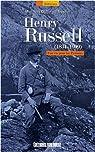 Henry Russell (1834-1909) : Une vie pour les Pyrénées par Dollin du Fresnel