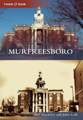 Murfreesboro (Then and Now) - Murfreesboro Tn Stores