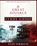 Download The Great Divorce Study Guide: A Bible Study on The C.S. Lewis Book The Great Divorce (CS Lewis Study) in PDF ePUB Free Online