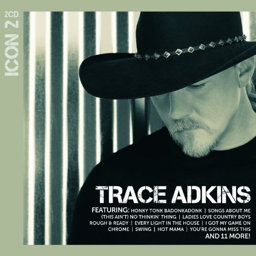 Trace Adkins - Promo Only Country Radio, June 2011 - Zortam Music