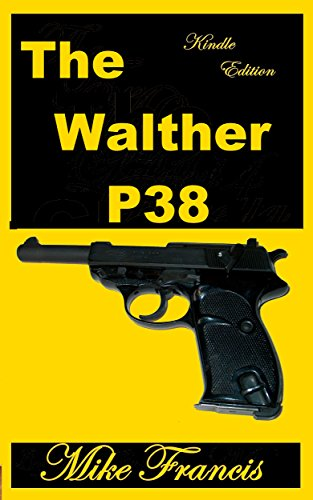 The Walther P38: Replacing the Luger, and Setting New for sale  Delivered anywhere in USA