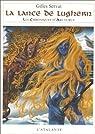 Les Chroniques d'Arcturus, tome 6 : La lance de Lughern par Servat