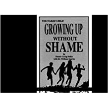 Naked Child: Growing Up Without Shame