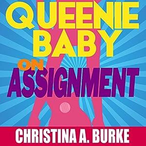Queenie Baby: On Assignment Audiobook