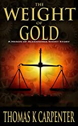 The Weight of Gold (English Edition)