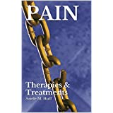 PAIN: Therapies & Treatments