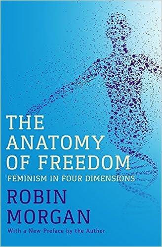 Amazon Com The Anatomy Of Freedom Feminism In Four