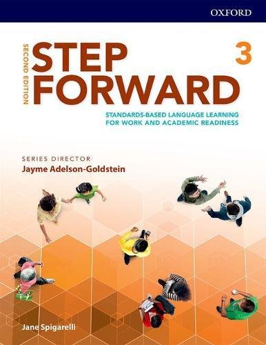 Step Forward 2E Level 3 Student Book: Standards-based language learning for work and academic readiness