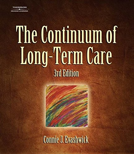 The Continuum of Long-Term Care (Thomson Delmar Learning...