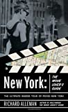 New York: The Movie Lover's Guide: The Ultimate Insider Tour of Movie New York
