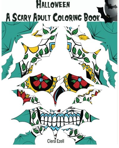 Halloween: A Scary Adult Coloring Book 1: Pattern Coloring Book (Scary Scary Halloween)