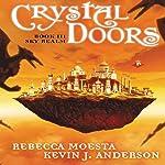 Sky Realm: Crystal Doors, Book 3 | Rebecca Moesta,Kevin J. Anderson