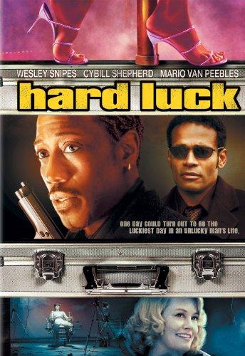 (Hard Luck)