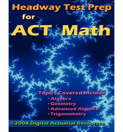 Headway Test Prep for ACT Math (Paperback) - Common pdf