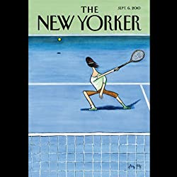The New Yorker, September 6th 2010 (Amy Wilentz, Peter J. Boyer, Jill Lepore)