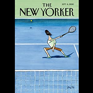 The New Yorker, September 6th 2010 (Amy Wilentz, Peter J. Boyer, Jill Lepore) Periodical