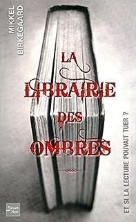 La librairie des ombres, Birkegaard, Mikkel