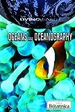 Oceans and Oceanography, John P. Rafferty, 1615303340