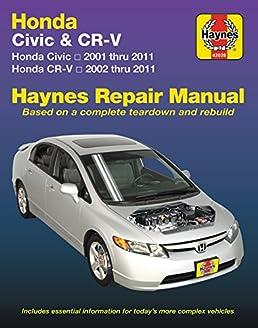 Honda Civic 01 11 And Cr V 02 11 Haynes Repair Manual Does Not Rh Amazon  Com 2009 Honda Civic Roof Rack 2009 Honda Civic LX
