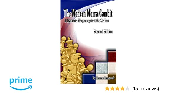 The Modern Morra Gambit: A Dynamic Weapon against the Sicilian