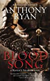 Blood Song, Anthony Ryan, 0425268284