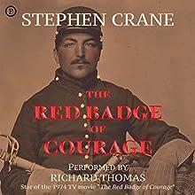 The Red Badge of Courage | Livre audio Auteur(s) : Stephen Crane Narrateur(s) : Richard Thomas