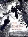 The Cracidae, Stuart Strahl, Silvia Beaujon, 0888394195
