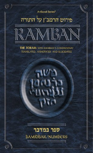 Torah: With Ramban's Commentary Translated, Annotated, and Elucidated: Bamidbar/Numbers