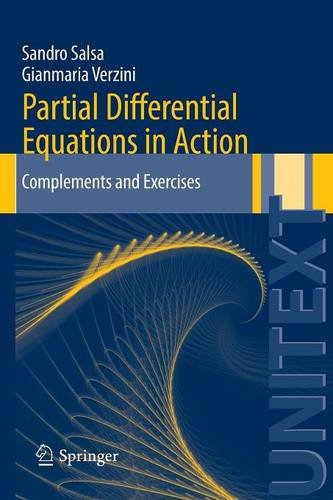 Partial Differential Equations in Action: Complements and Exercises (UNITEXT)