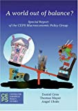 A World Out of Balance?: Special Report of the Ceps Macroeconomic Policy Group, Daniel Gros, Thomas Mayer, Angel Ubide, 9290796219