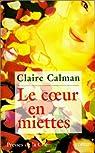 Le coeur en miettes par Calman