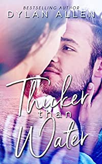 Thicker Than Water by Dylan Allen ebook deal