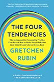img - for The Four Tendencies: The Indispensable Personality Profiles That Reveal How to Make Your Life Better (and Other People's Lives Better, Too) book / textbook / text book