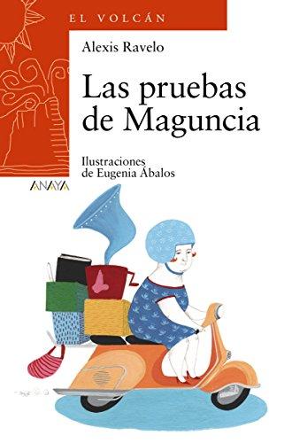 Las pruebas de Maguncia (Literatura Infantil (6-11 Años) - El Volcán