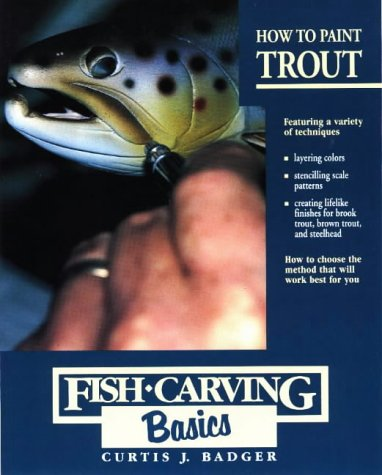 (How to Paint Trout (Fish Carving Basics) (Vol 3))