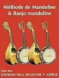 Partition : méthode de mandoline et banjo mandoline (complète, théorique et pratique)