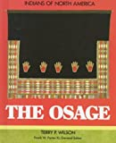 The Osages, Terry P. Wilson, 1555467229