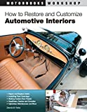 Image of How to Restore and Customize Automotive Interiors (Motorbooks Workshop)