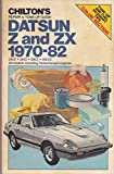 Chilton's repair & tune-up guide, Datsun Z and ZX, 1970-82: 240-Z, 260-Z, 280-Z, 280-ZX, all models including turbocharged engines