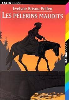 Garin Trousseboeuf : les pélerins maudits, Brisou-Pellen, Évelyne