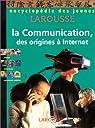 La Communication : Des origines à internet par Cuq