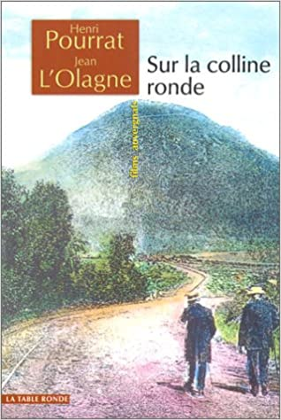 Sur La Colline Ronde Fims Auvergnats La Table Ronde Des