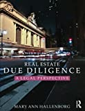 Real Estate Due Diligence 1st Edition