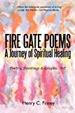 Fire Gate Poems, Henry C. Finney, 1462036740