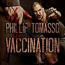 Vaccination: Vaccination Trilogy, Book 1