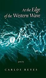 At the Edge of the Western Wave: Poems