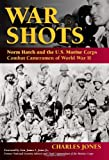 War Shots, Charles Jones, 0811706311
