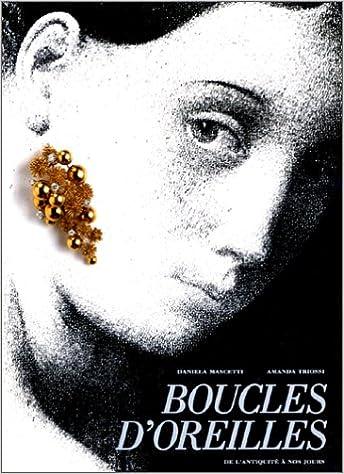 Télécharger en ligne BOUCLES D'OREILLES. De l'Antiquité à nos jours pdf, epub ebook