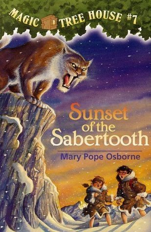 Sunset of the Sabertooth - Book #7 of the Magic Tree House