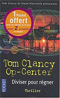 Op-center, tome 7 : Diviser pour régner par Clancy